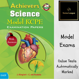 Achievers Science Model KCPE Examination Quizze